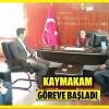 Kaymakam Mustafa AYVAT  koltuğunu devretti.