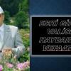 Ali Haydar Öner vefaat etti.