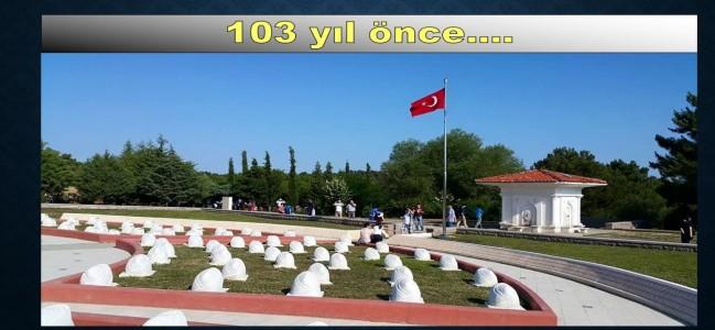 Çanakkale Zaferinin 103. yılı