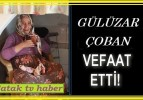Gülizar ÇOBAN Vefat etti.
