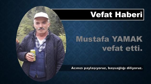 Mustafa Yamak vefaat etti.